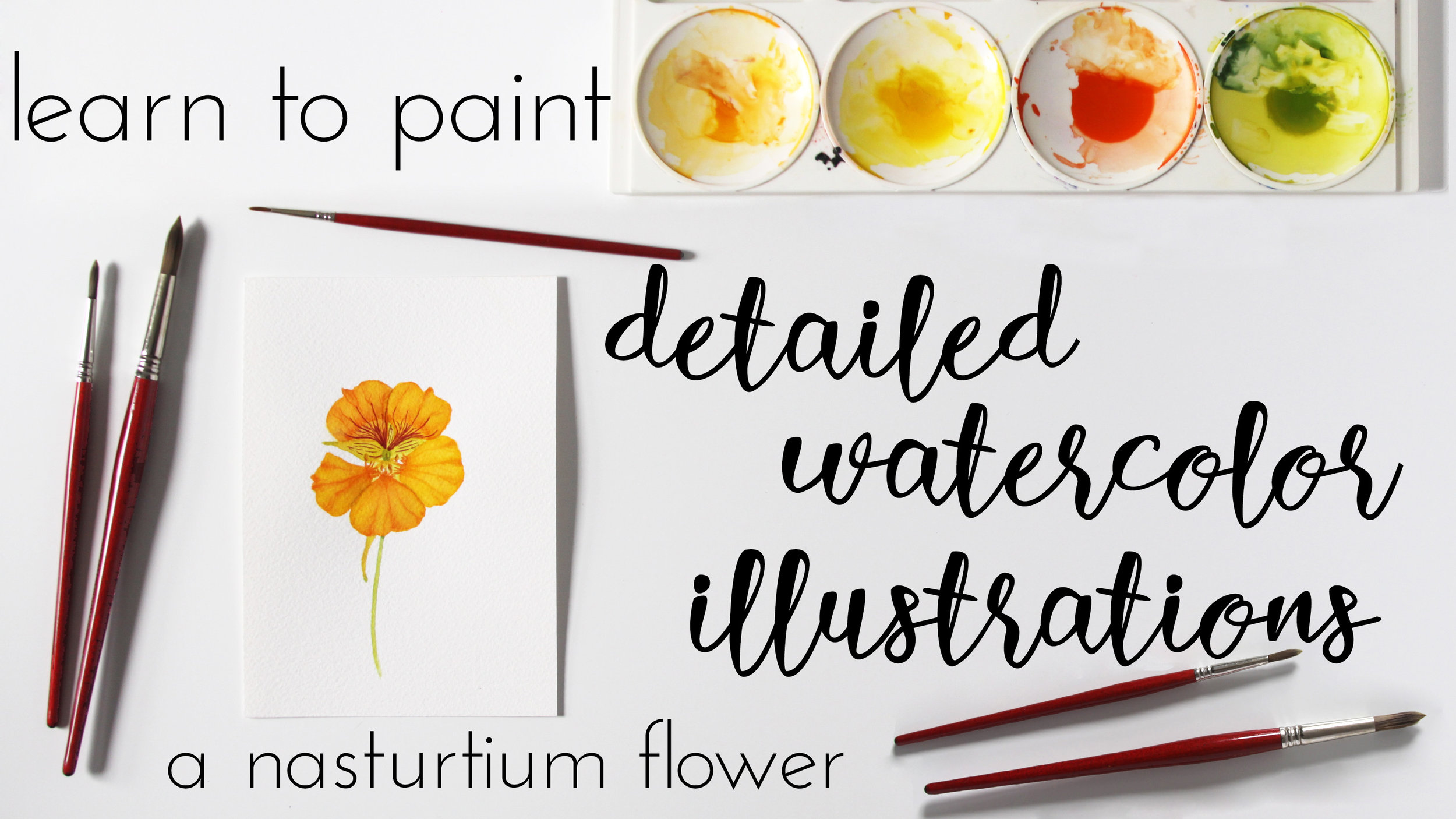 Learn to Paint a Watercolor Nasturtium