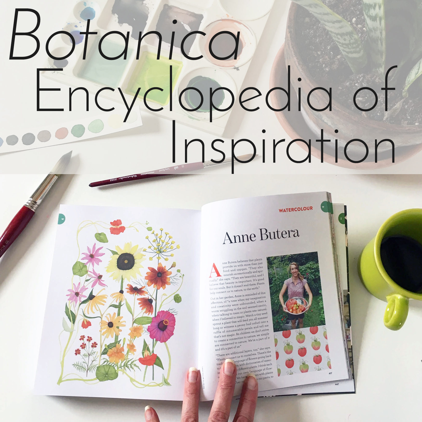 Artist Anne Butera was Profiled in the UPPERCASE Encyclopedia of Inspiration's Botanica Volume