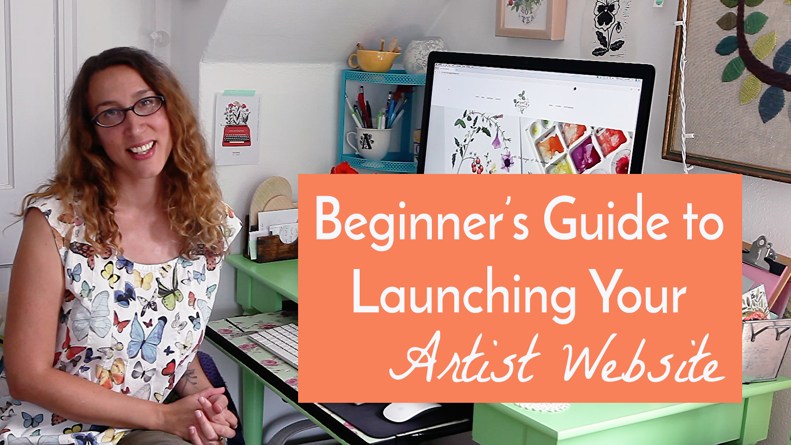 Beginner's Guide to Launching Your Artist Website a Skillshare Class with Anne Butera