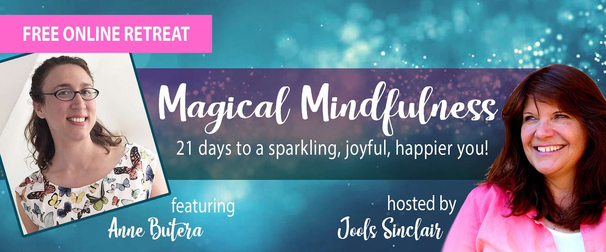 Magical Mindfulness online retreat featuring Anne Butera