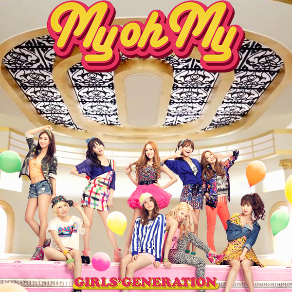 MY OH MY - GIRLS' GENERATION
