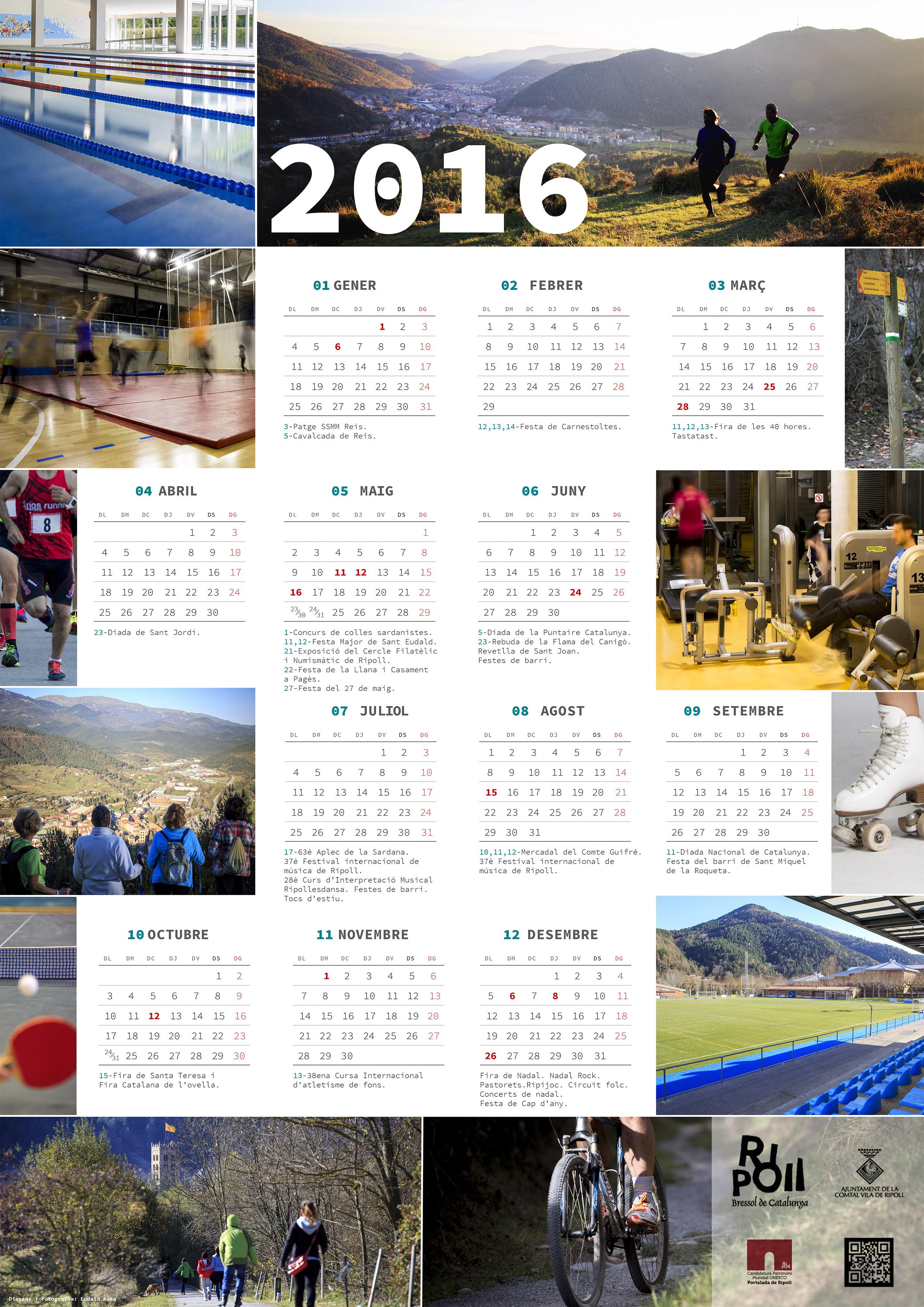 Disseny i fotografia del calendari de l'ajuntament de Ripoll 2016.