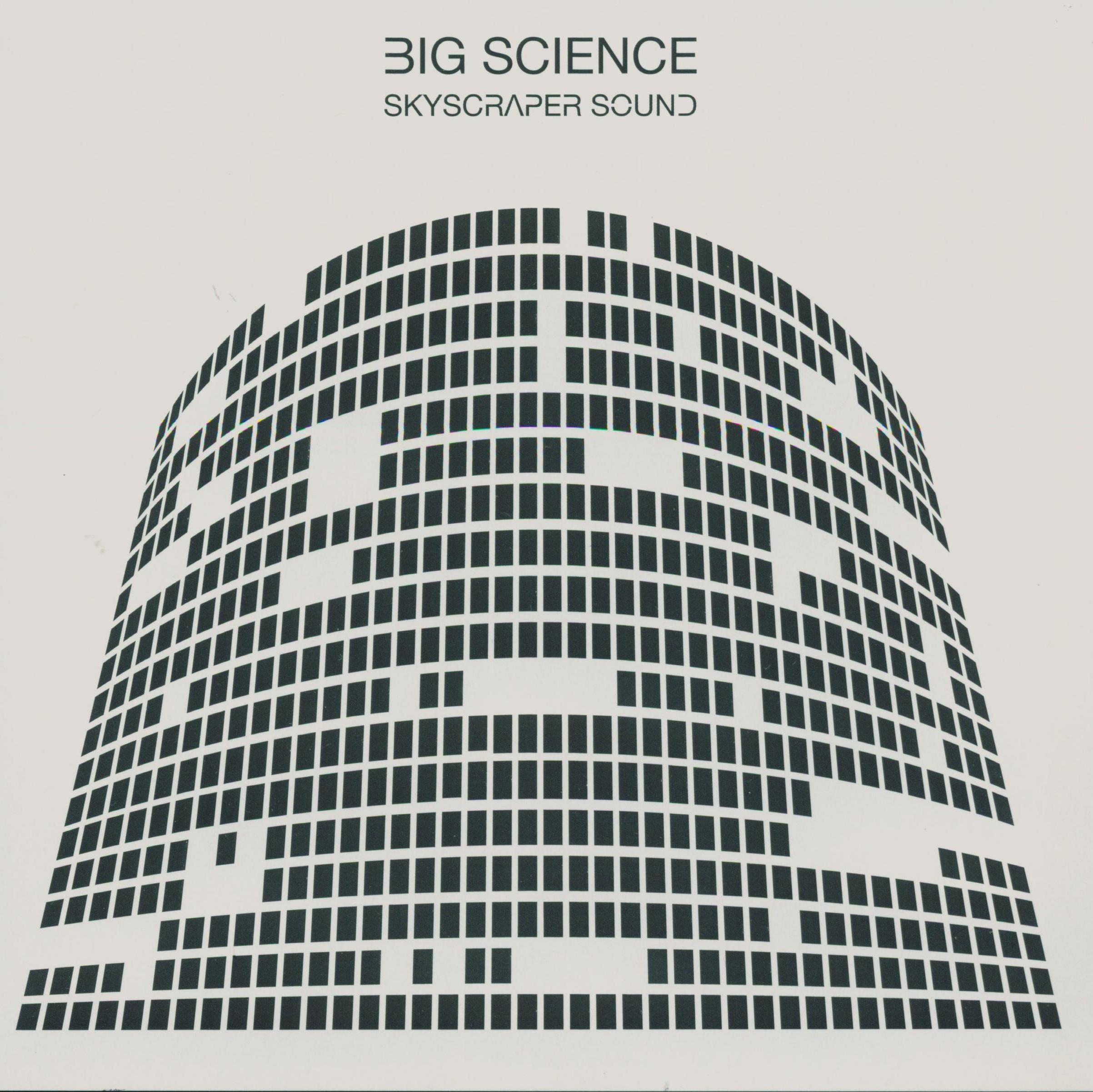 Big Science Skyscraper Sounds Album Artwork