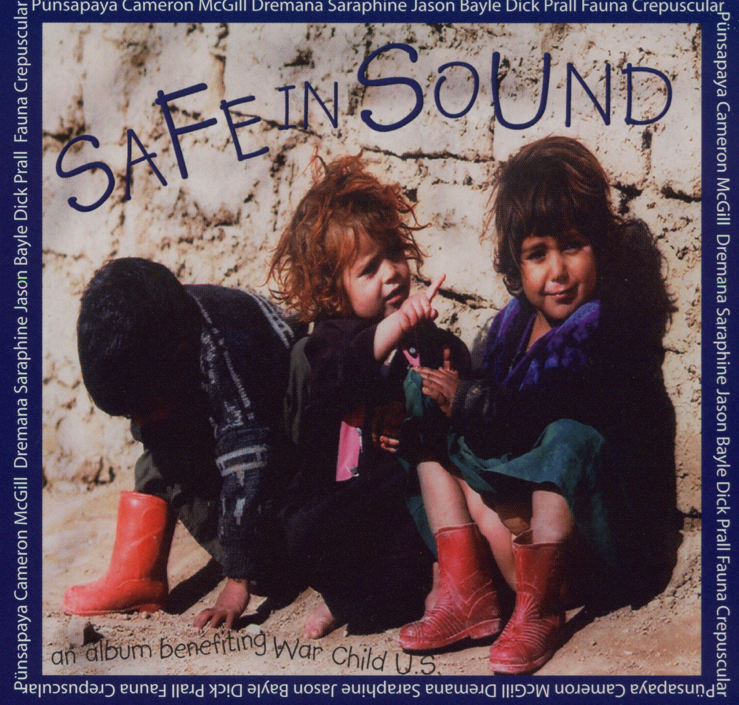 Safe in Sound An Album Benefiting War Child U.S. Album Artwork