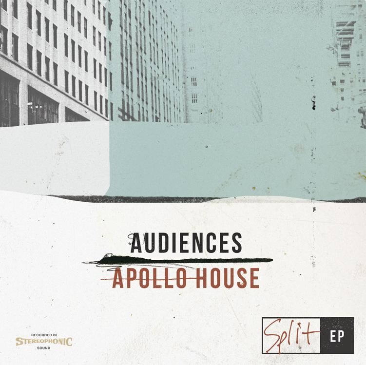 Audiences & Apollo House Split EP