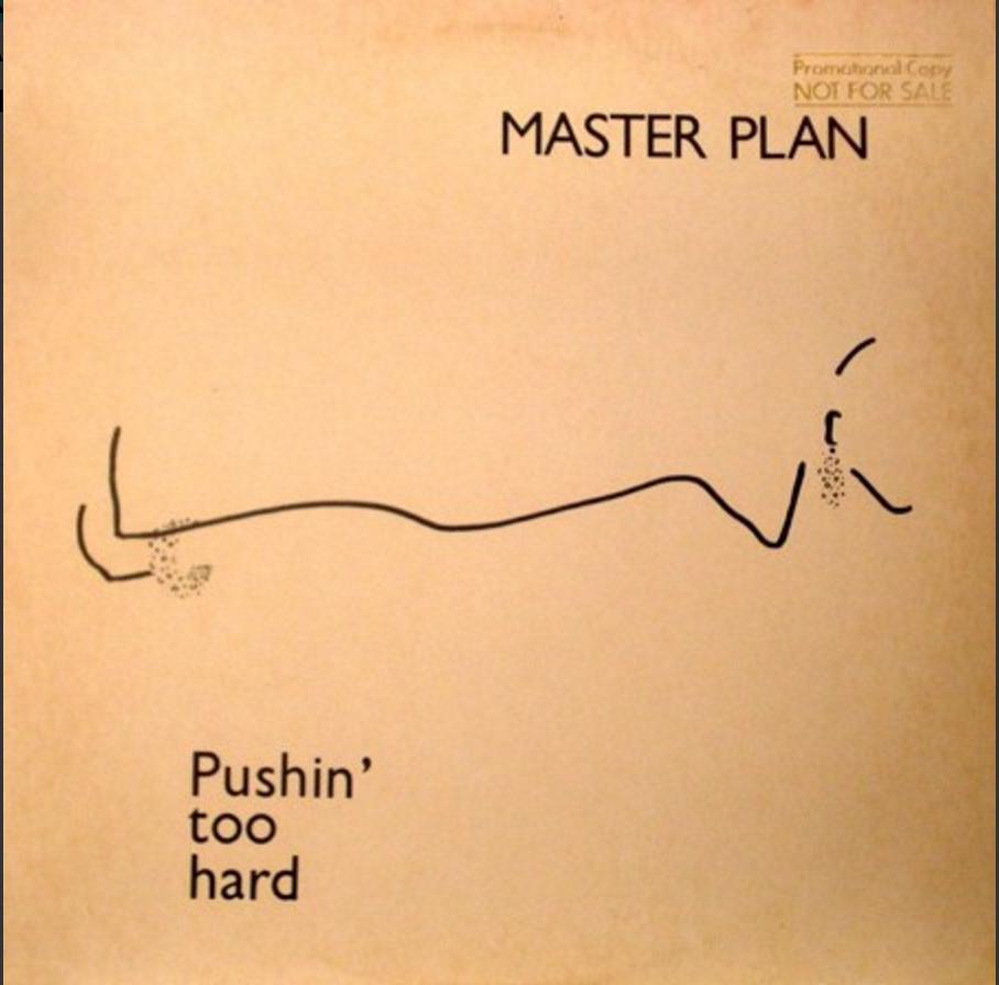 Master Plan Pushin' Too Hard Album Artwork
