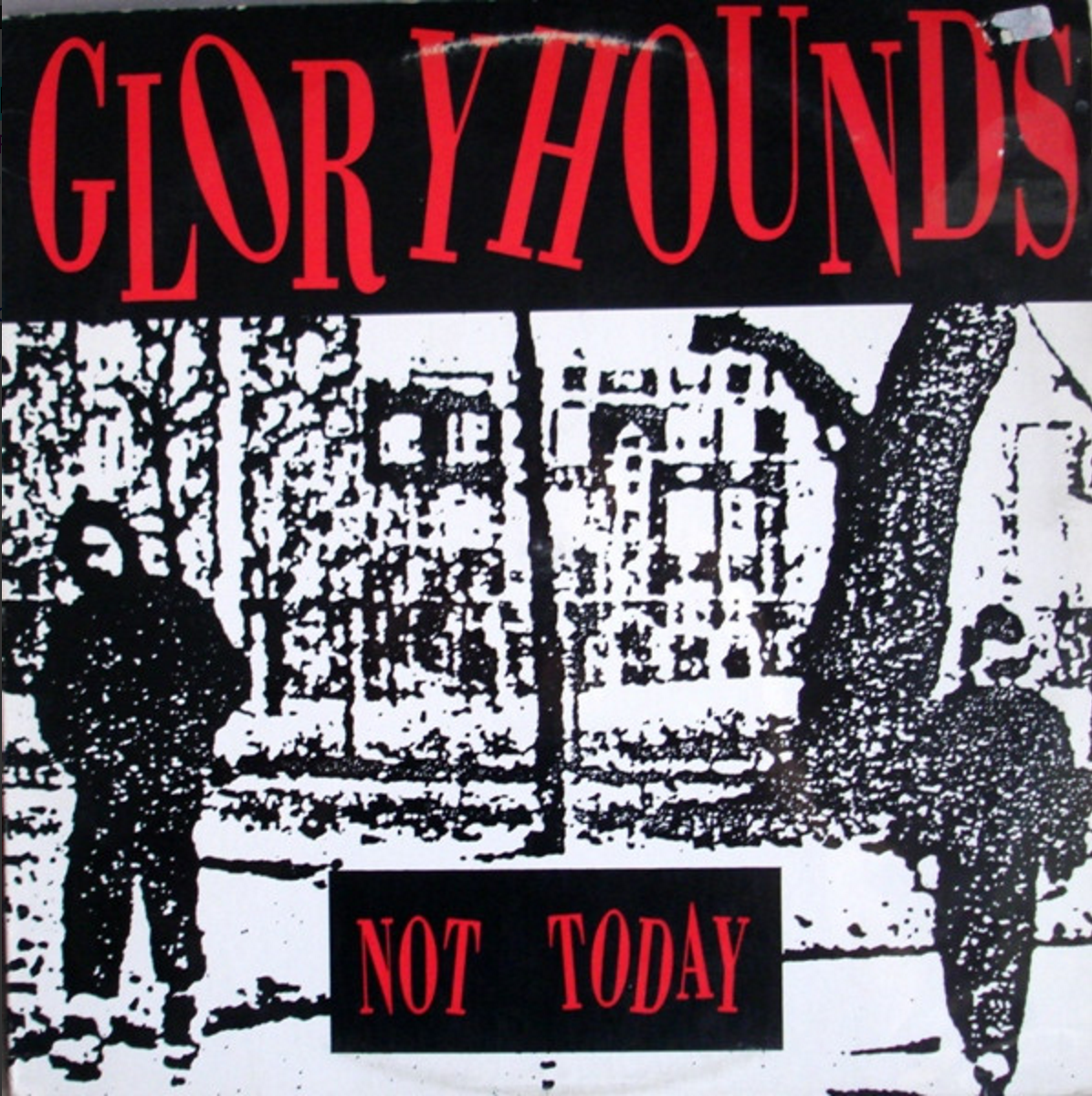 Glory Hounds Not Today Album Artwork