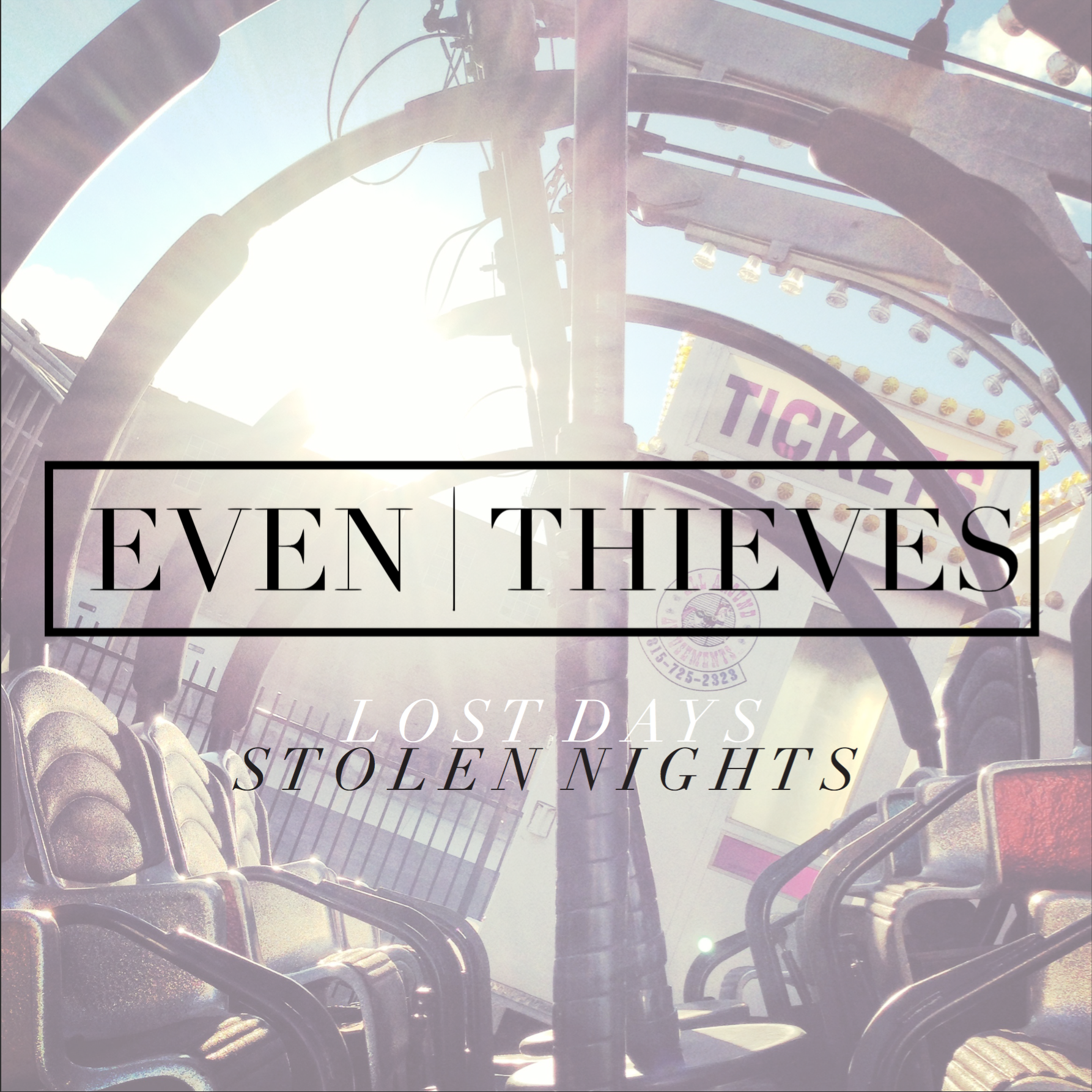 Even Thieves Lost Days, Stolen Nights Album Artwork