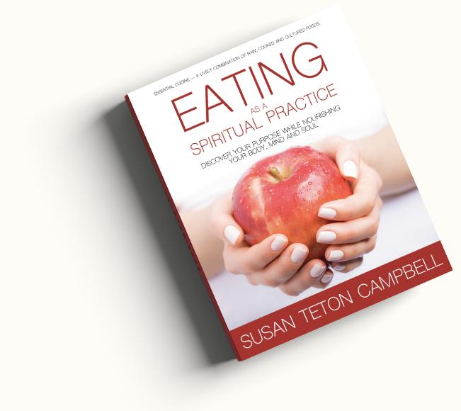 EATING AS A SPIRITUAL PRACTICE