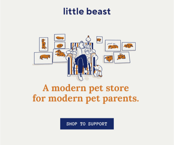Little Beast carries unique items from dog beds to dog charms from amazing independent brands. Support local businesses and women entrepreneurs! Use GRRoW as promo code, and receive 10% off your order, and GRRoW will also receive 10% of your order.