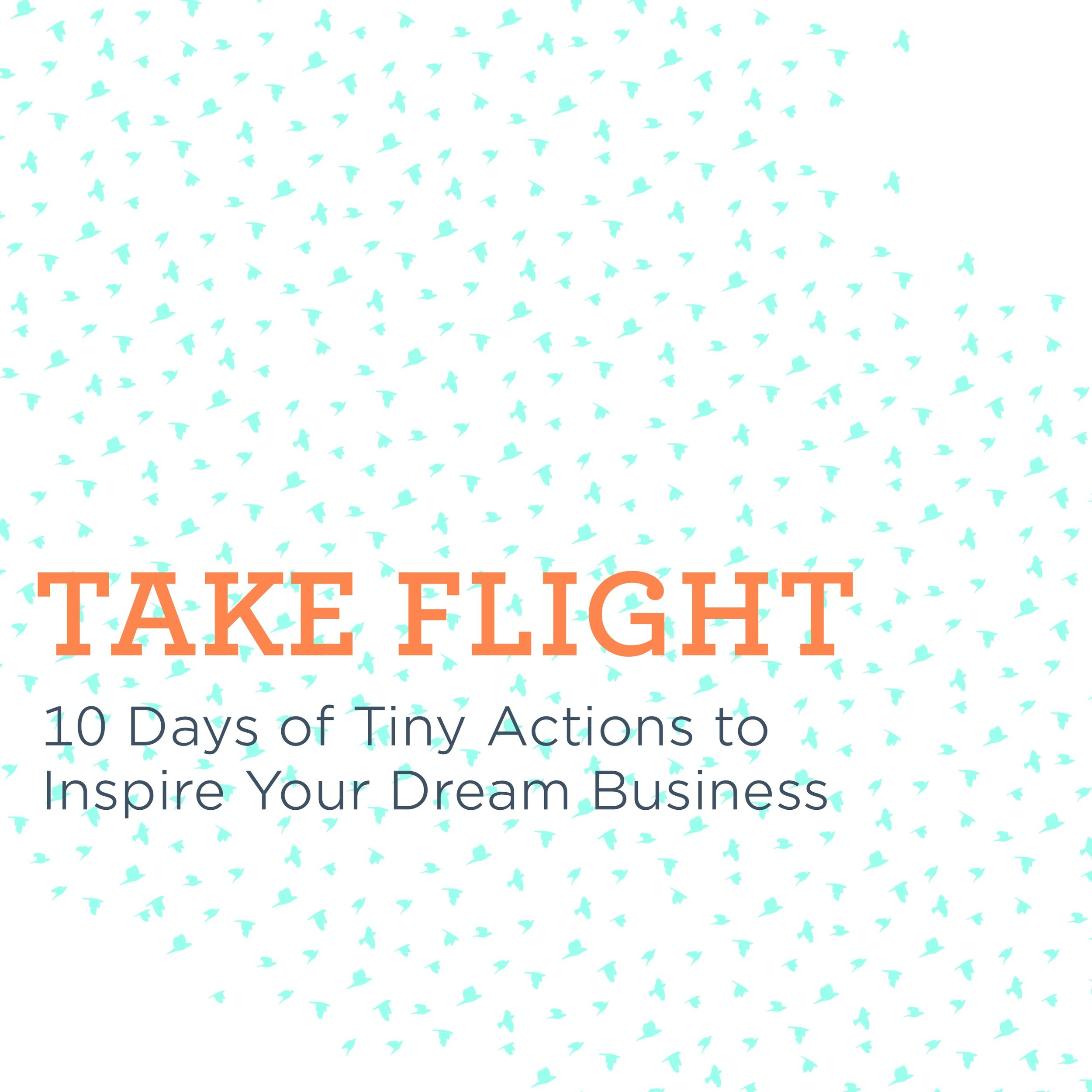 Take Action on Your Business Dreams