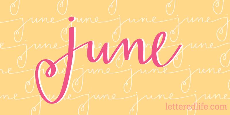 June LetteredLife