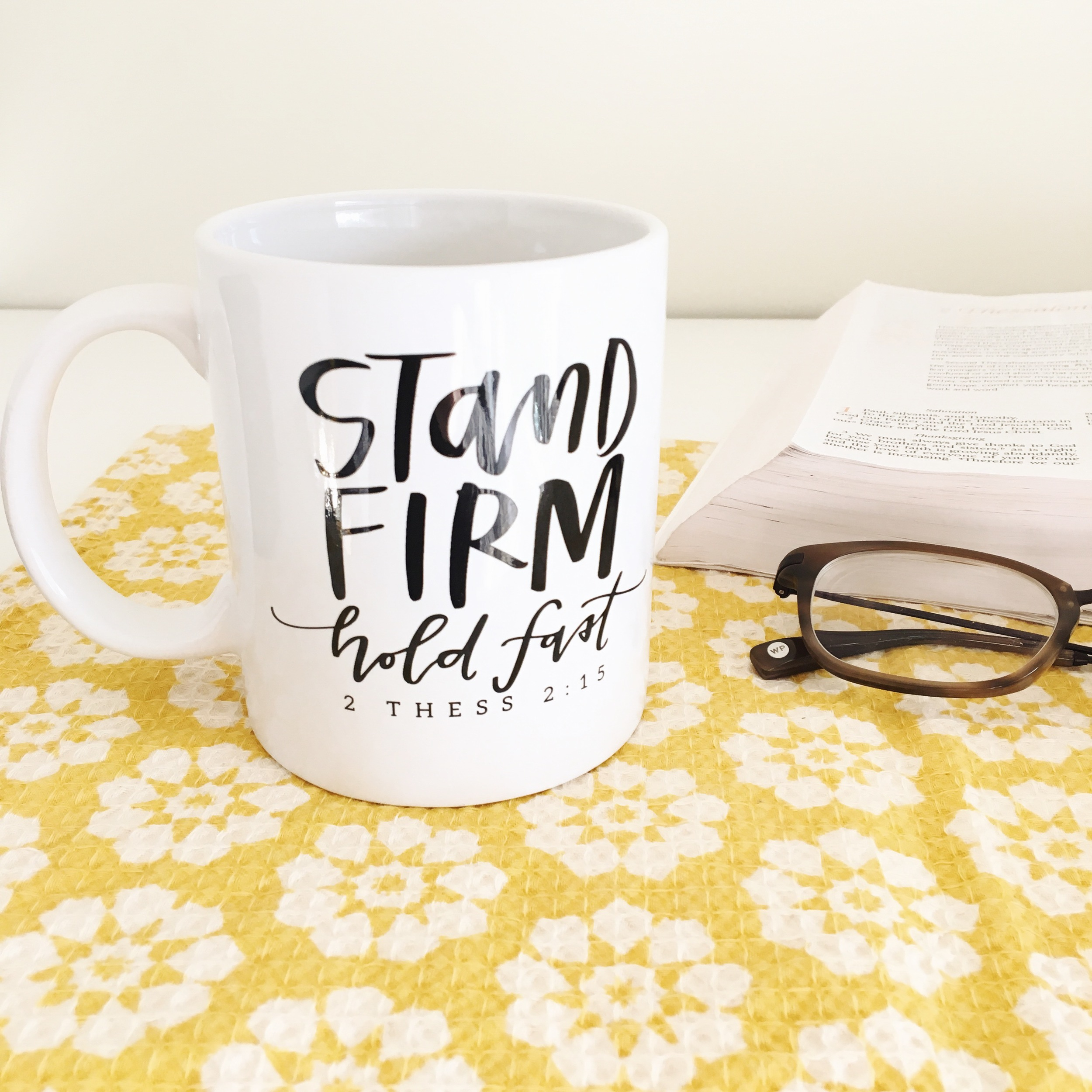 Stand Firm Hold Fast Mug | Lettered Life