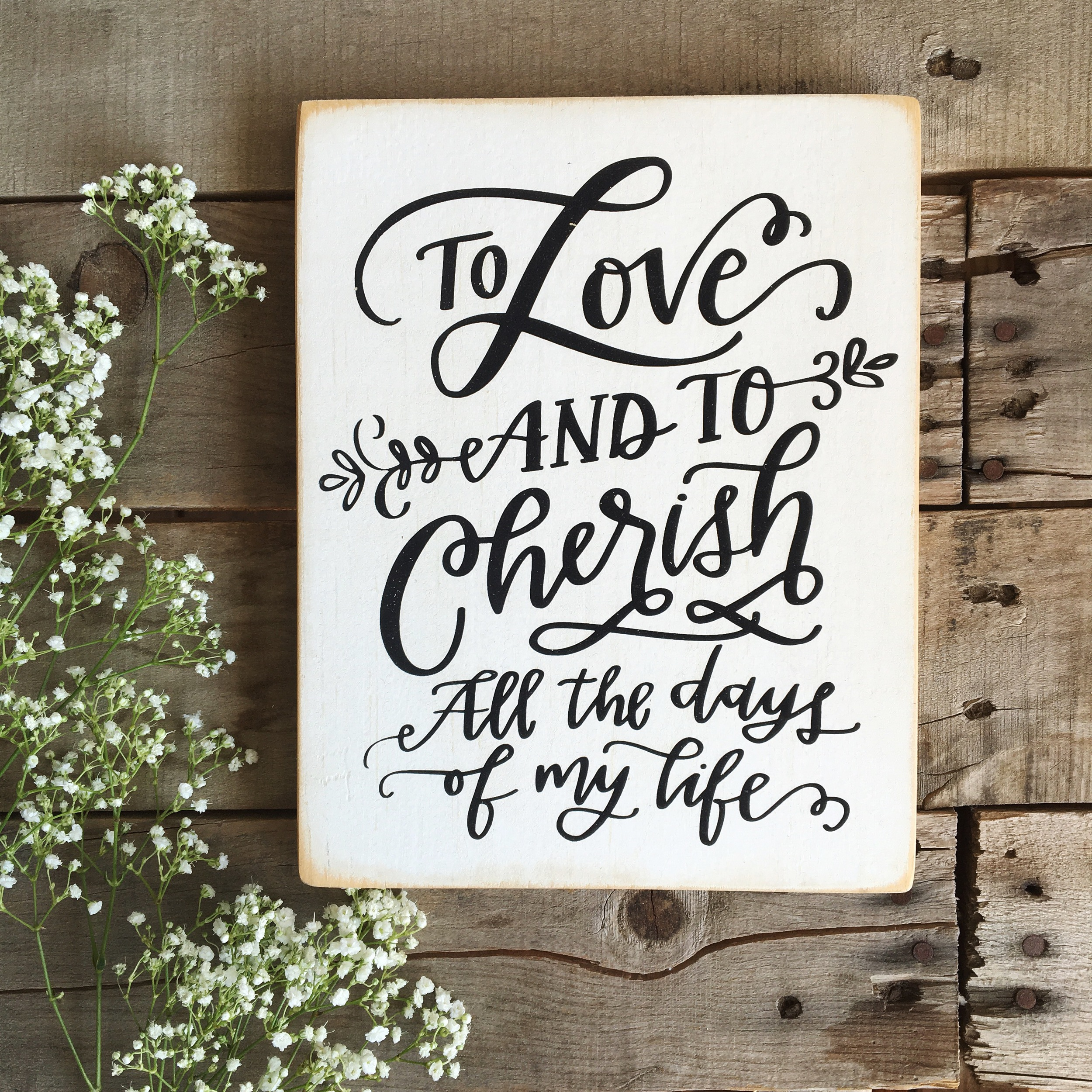 To Love and To Cherish Wood Sign | Lettered Life