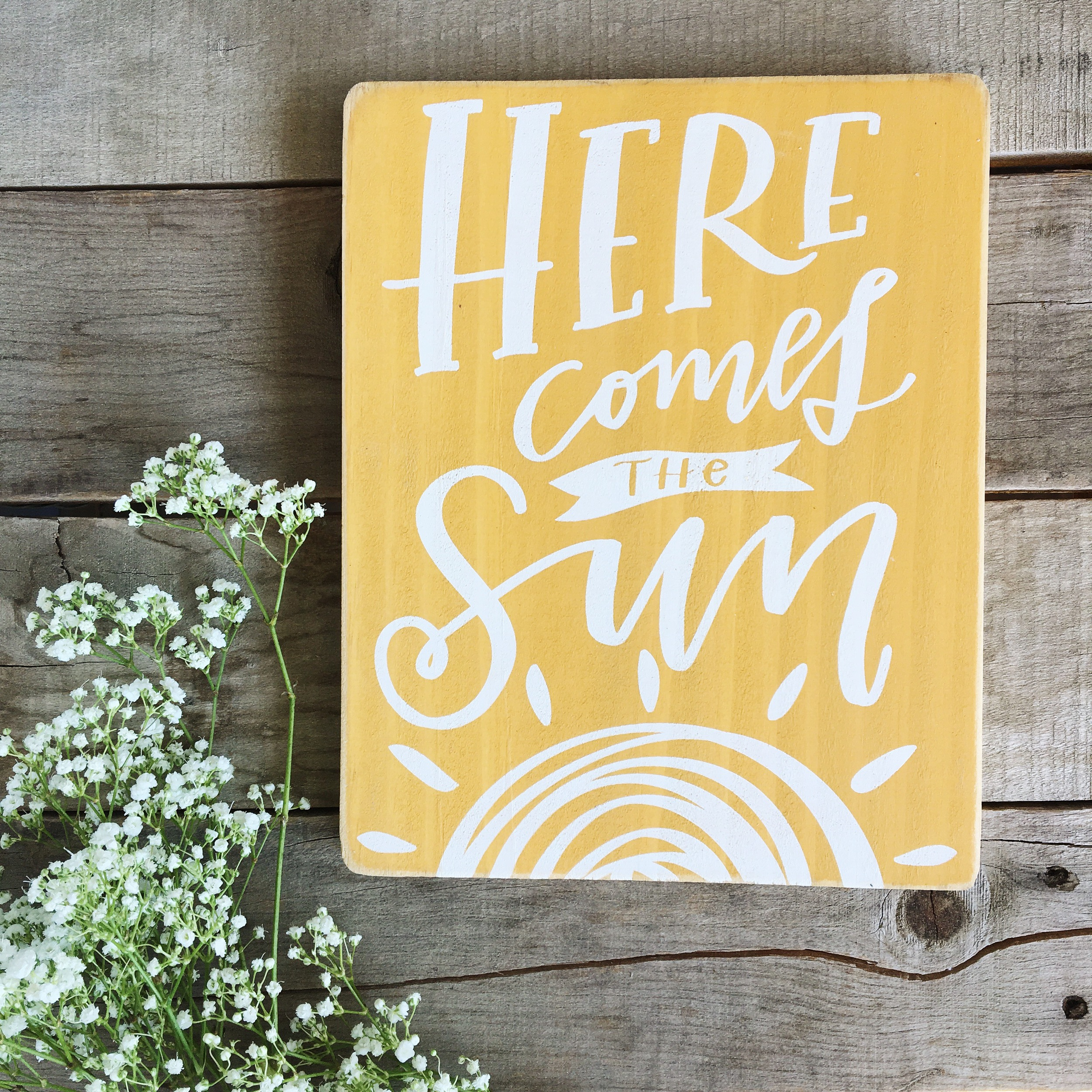 Here Comes the Sun Wood Sign | Lettered Life
