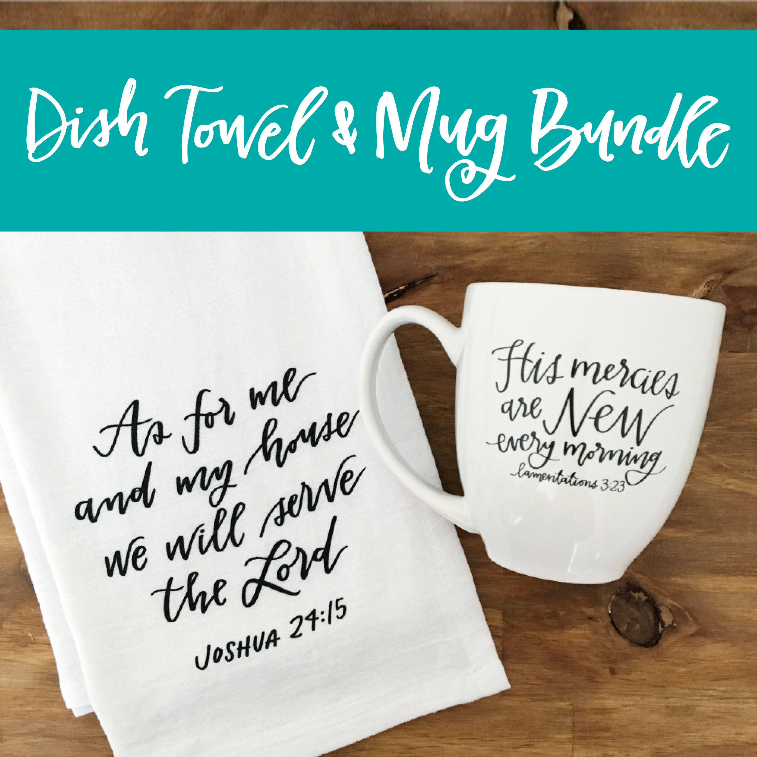 Dish Towel and Mug Gift Set by Lettered Life / Gift for Her / Christian Gift / Bible Verse Gift / Mercies New Every Morning Mug / As for Me and My House Dish Towel / Tea Towel