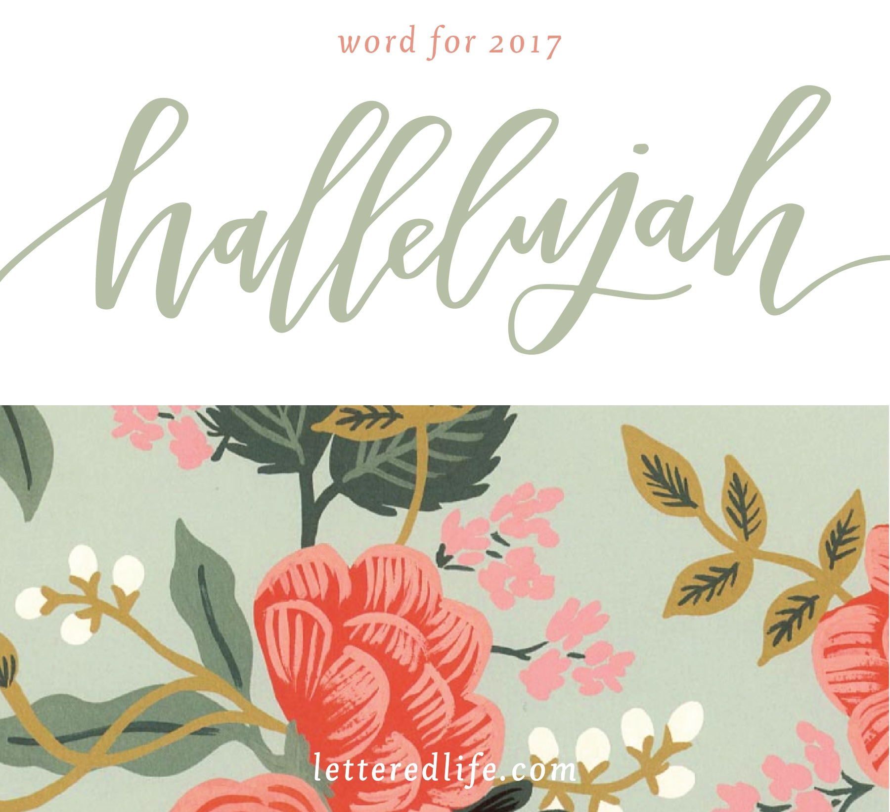 Lettered Life Word for 2017 | Hallelujah | Goal Setting Series 2017