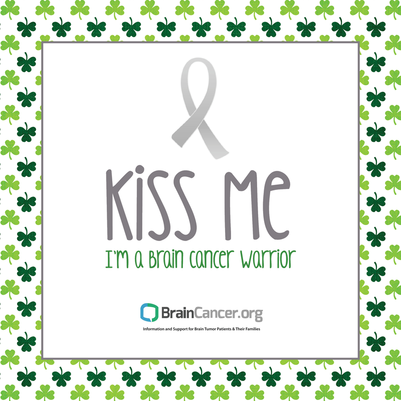 Kiss Me I'm a Brain Cancer Warrior.png