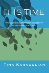 Click here to buy It Is Time.     Click here to buy  It Is Time, Kindle Edition.