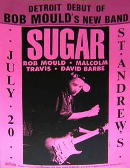 Flyer pic lifted from Paul Hilcoff's excellent site.  Click on the pic for a link if you have an afternoon to lose in Bob Mould history - it's quite amazing!