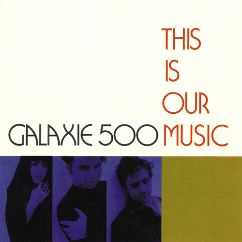 Gal3axie 500 this-is-our-music.jpg
