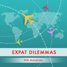 In Expat Dilemmas, Mohanalakshmi Rajakumar talks about what it's like living life as an expat.