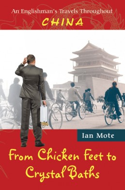 """From Chicken Feet to Crystal Baths"" By Ian Mote"