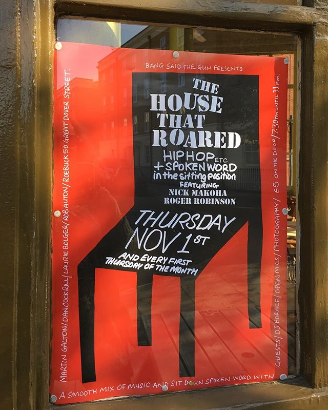 The House That Roared - If you're free on Thursday evening come along to a fun evening of hip hop and spoken word bought to you by @bangsaidthegun. There will also be some of my photography being projected during the evening. Thank you @rosiebarnesphoto for inviting me. . It's at the Roebuck, 50 Great Dover Street SE1. From 7.30pm . . . . . . . #documentaryphotography #portraitphotography #womenphotographers #spokenword #hiphop #poetry #thehousethatroared #roebuck #bangsaidthegun