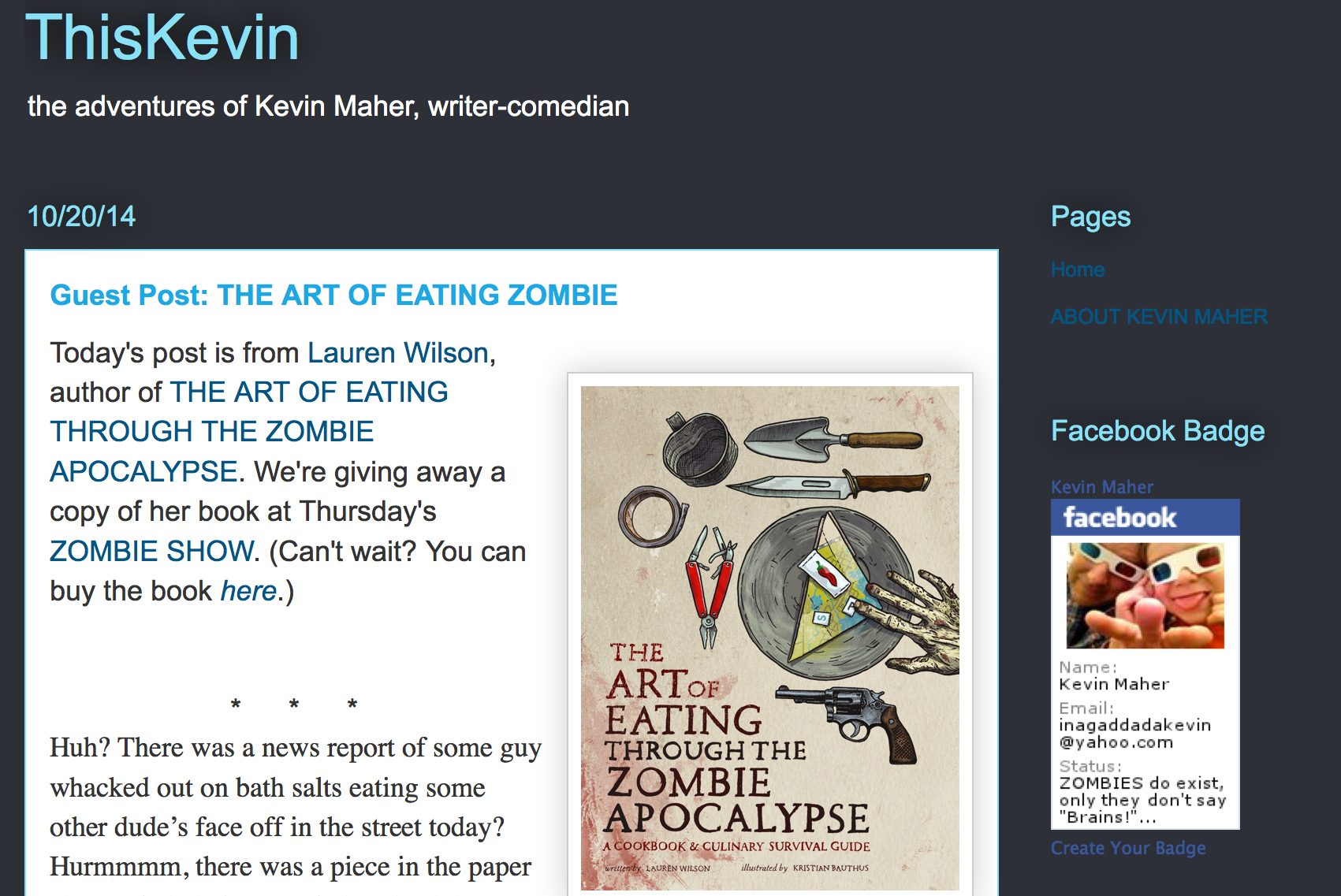Guest blogger on comedian Kevin Maher's blog This Is Kevin.