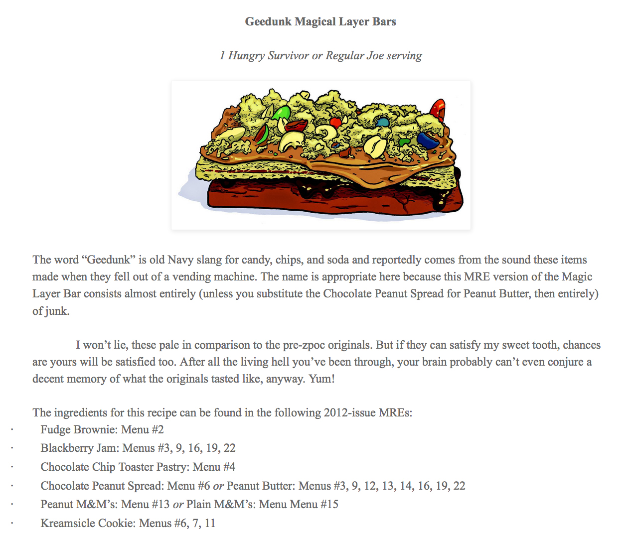 SpicedLatte Reads shares the recipe for MRE Geedunk Magical Layer Bars from The Art of Eating Through the Zombie Apocalypse.