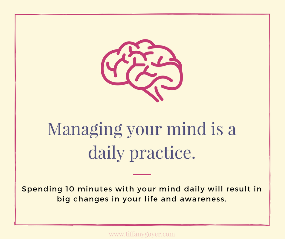 Managing your mind is a daily practice..png