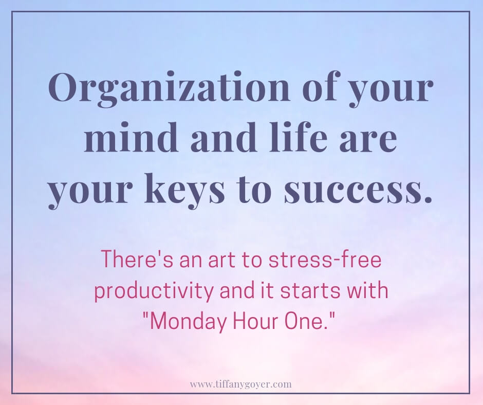 organization of your mind and life.jpg