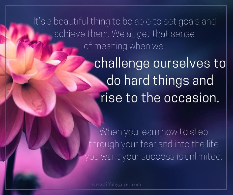 challenge ourselves to do hard things and rise to the occasion.jpg