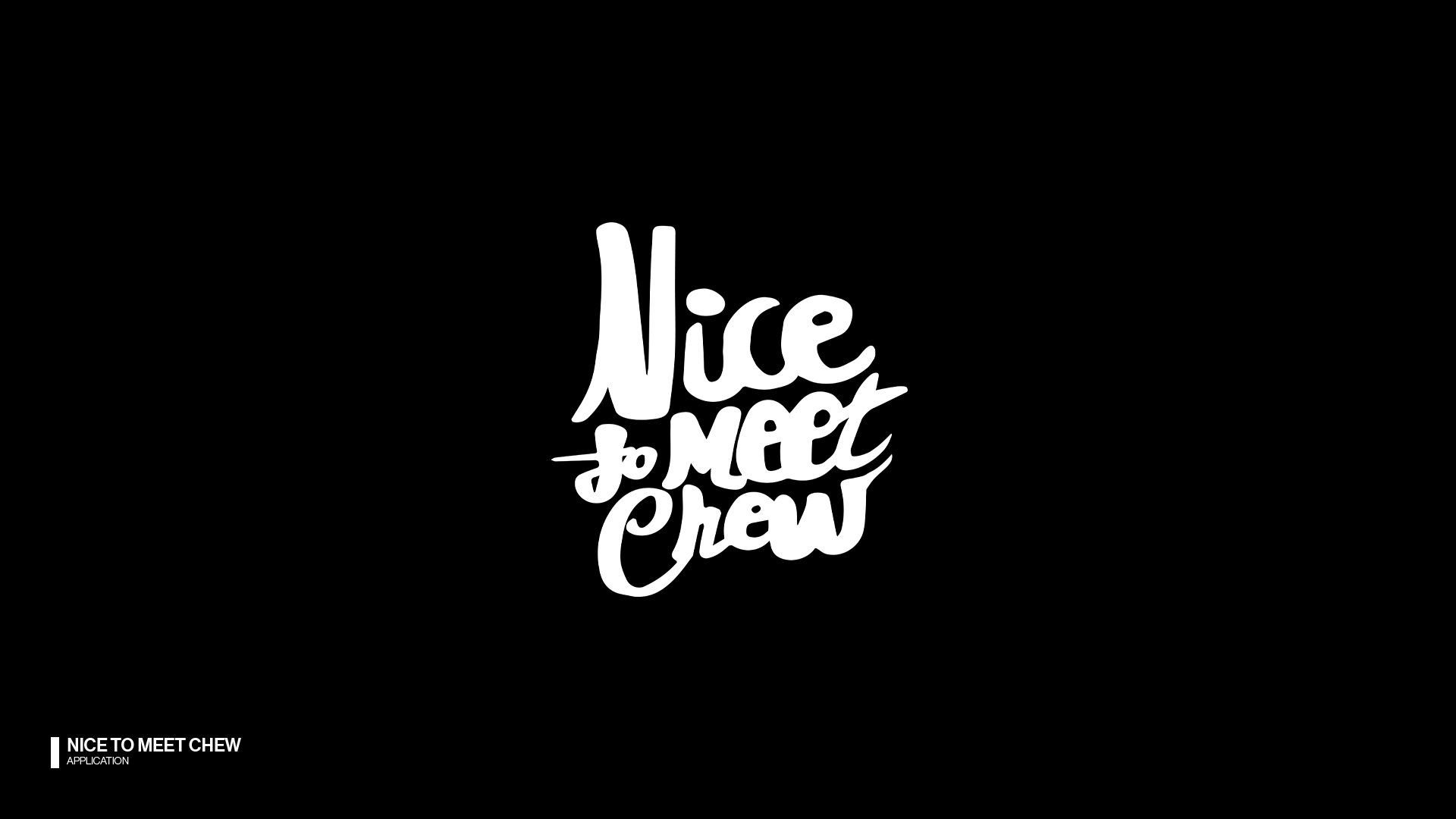 Nice to Meet Chew.png
