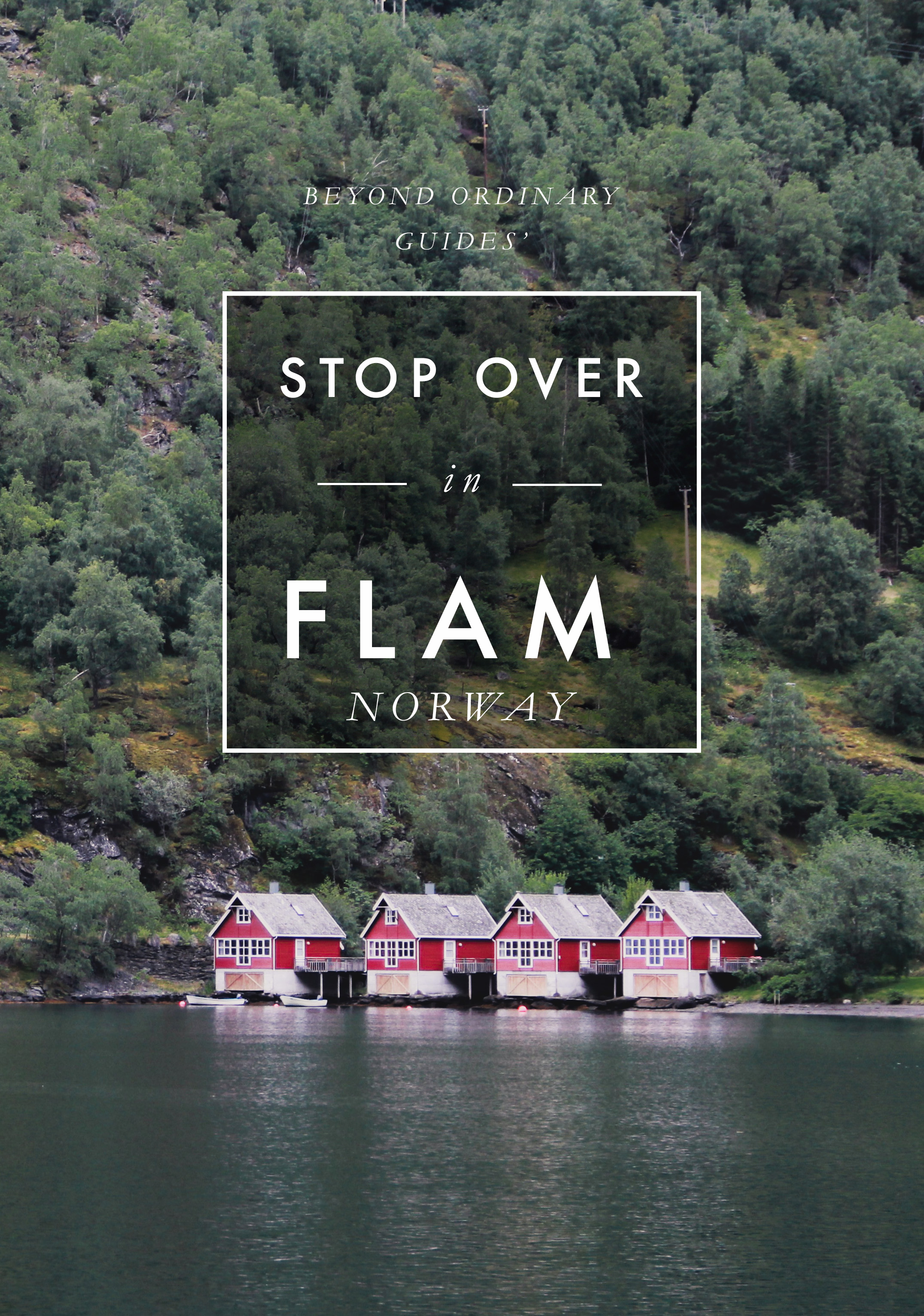Beyond Ordinary Guides' Stop Over in Flam, Norway