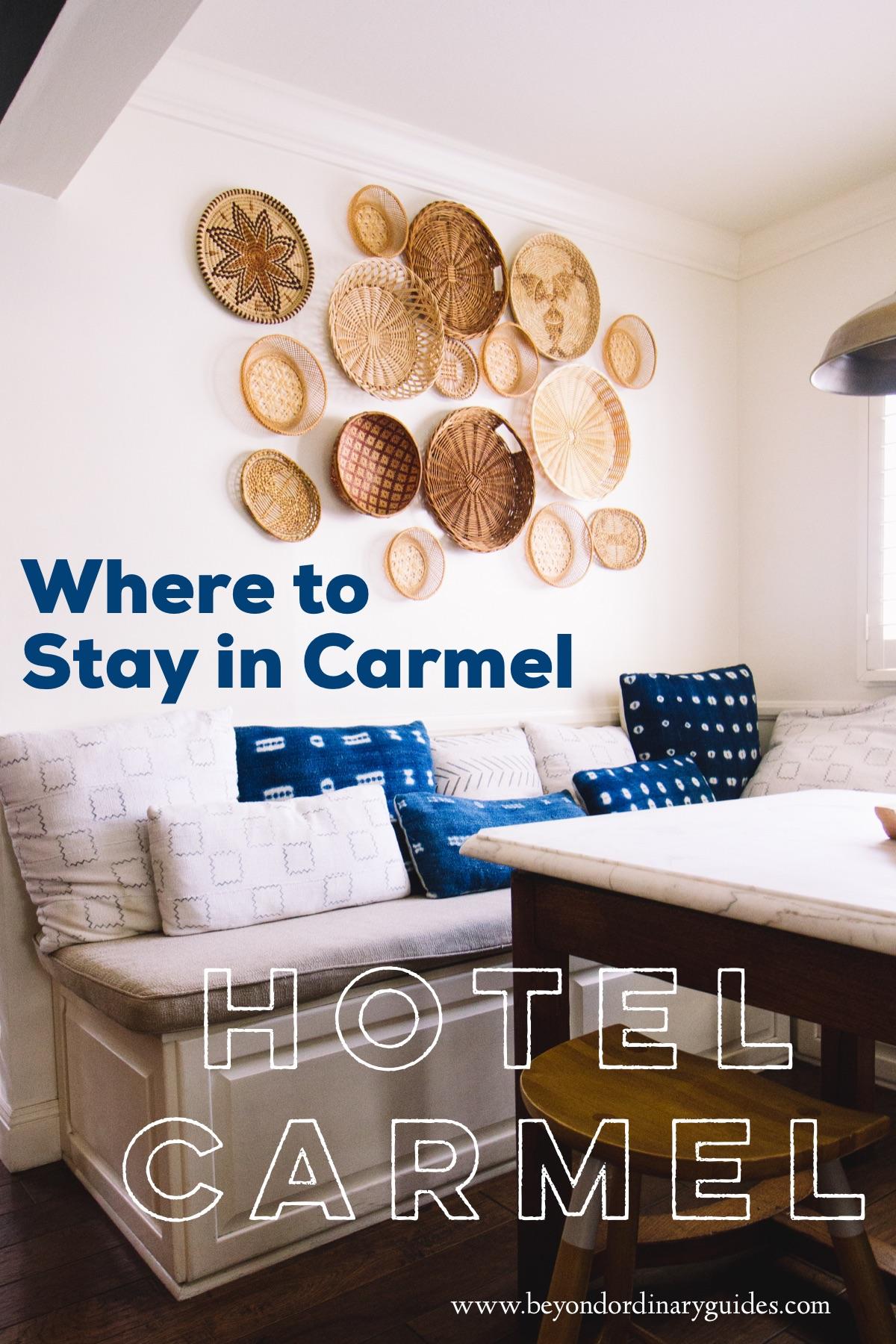 Where to Stay in Carmel | Hotel Carmel.jpg