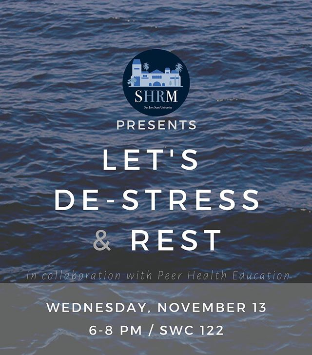 Don't let midterm season get the best of you! We know our members are always working hard, but don't forget to take care of yourself too! SHRM is partnering up with Peer Health Education to bring you a night of fun destress activities! Come hang loose 🤙🏼 with us on Nov 13 from 6-8PM in the SWC  RSVP link in the bio! See you guys there! #shrmatsjsu