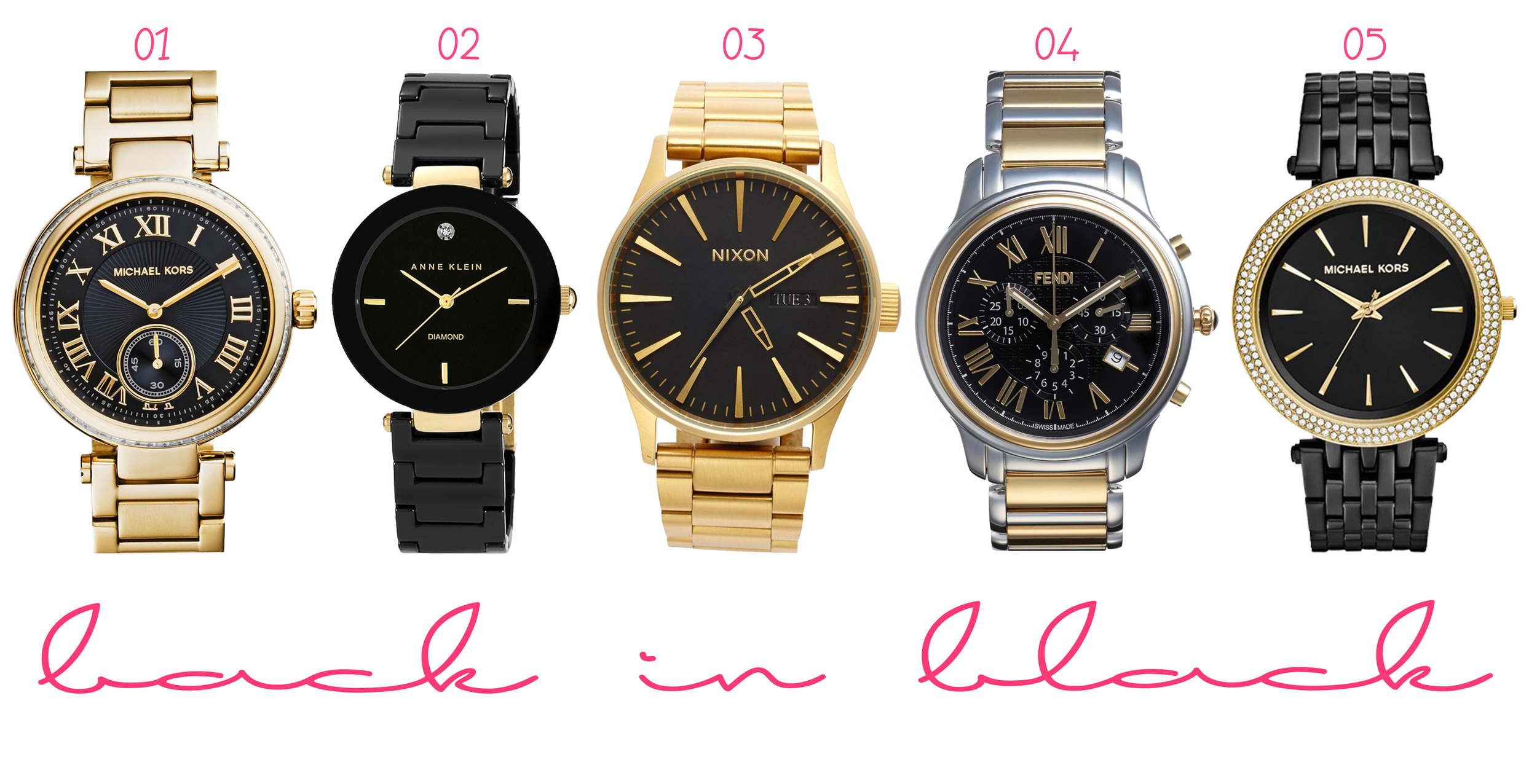 01.  MICHAEL Michael Kors 'Skylar' Crystal Bezel Bracelet Watch  ($275) - 02.  Anne Klein Round Ceramic Bracelet Watch  ($110 )- 03.  Nixon 'Sentry' Bracelet Watch  ($250) - 04.  Fendi 'Classico' Chronograph Bracelet Watch  ($1,295) - 05.  MICHAEL Michael Kors 'Darci' Crystal Bezel Bracelet Watch  ($225)