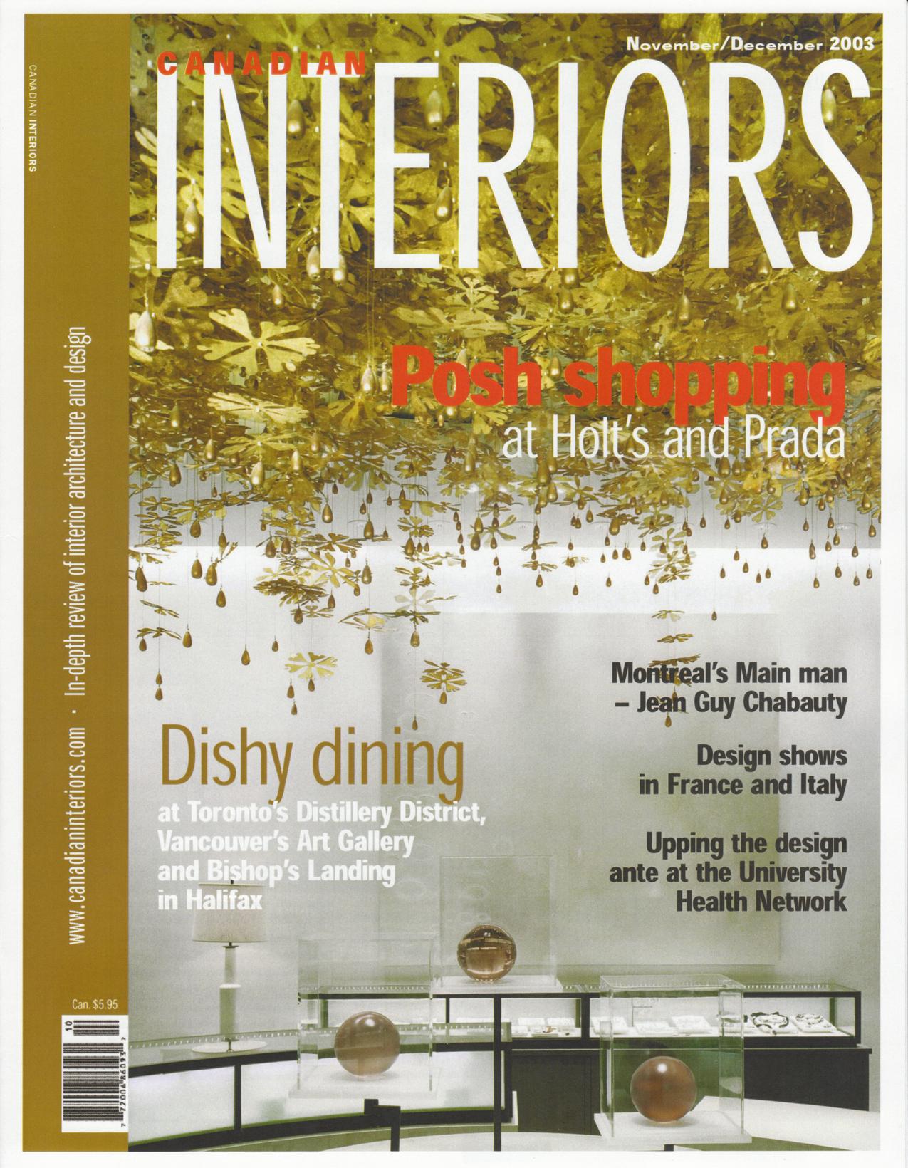 CANADIAN INTERIORS - HOLT RENFREW - 2004