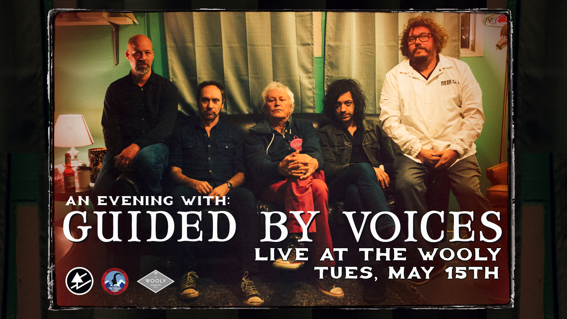 """Tuesday, May 15th  Motorbreath Presents:  An Evening With:   GUIDED BY VOICES   Doors at 7pm  $25adv/$30dos    Twenty-two years ago in 1994, 38-year-old school teacher Robert Pollard & his merry band recorded Bee Thousand in a Dayton, Ohio basement on a 4-track cassette recorder. This improbable rock classic became an enormously influential album; Spin and Pitchfork have called it one of the best records of the '90s, and Amazon picked Bee Thousand as #1 on their list of the 100 Greatest Indie Rock Albums Of All Time. An amazing live band with a rabid following, the Washington Post called GBV """"the Grateful Dead equivalent for people who like Miller Lite instead of acid!""""  GBV's new line-up re-unites Robert Pollard with former bandmembers Doug Gillard and Kevin March, along with exciting newcomers Mark Shue and Bobby Bare Jr. The group has been wowing audiences from coast to coast following fantastic new albums How Do You Spell Heaven and August By Cake (Robert Pollard's 100th release!)"""