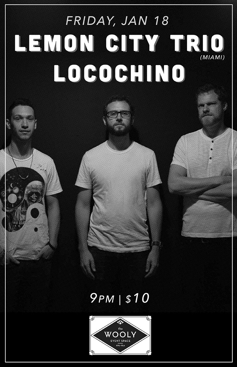 """Friday, January 18th The Wooly Presents:  Lemon City Trio  