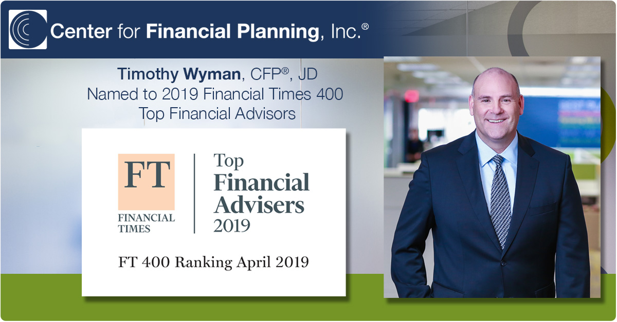 Timothy Wyman, CFP®, JD Named to Financial Times 400 for 2nd Consecutive Year