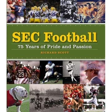 SEC Football: 75 Years of Pride and Passion   | With football season approaching here is the perfect gift to get your dad brushed up on all the best SEC teams