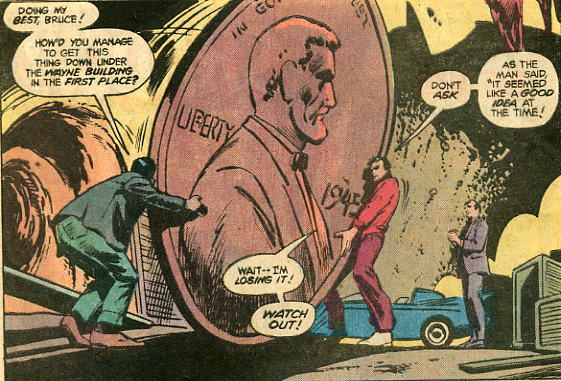 Moving the Giant Penny: It seemed a good idea at the time...  (Source:  DC Comics ).
