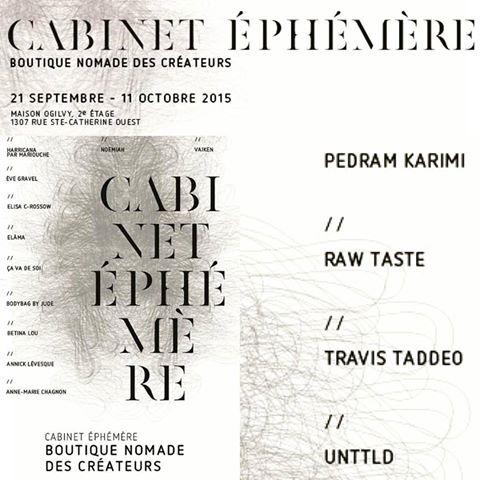 Raw Taste at CABINET EPHEMERE 2015