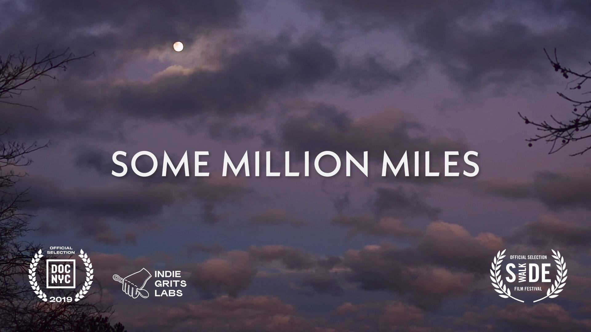 Some Million Miles   (2019)