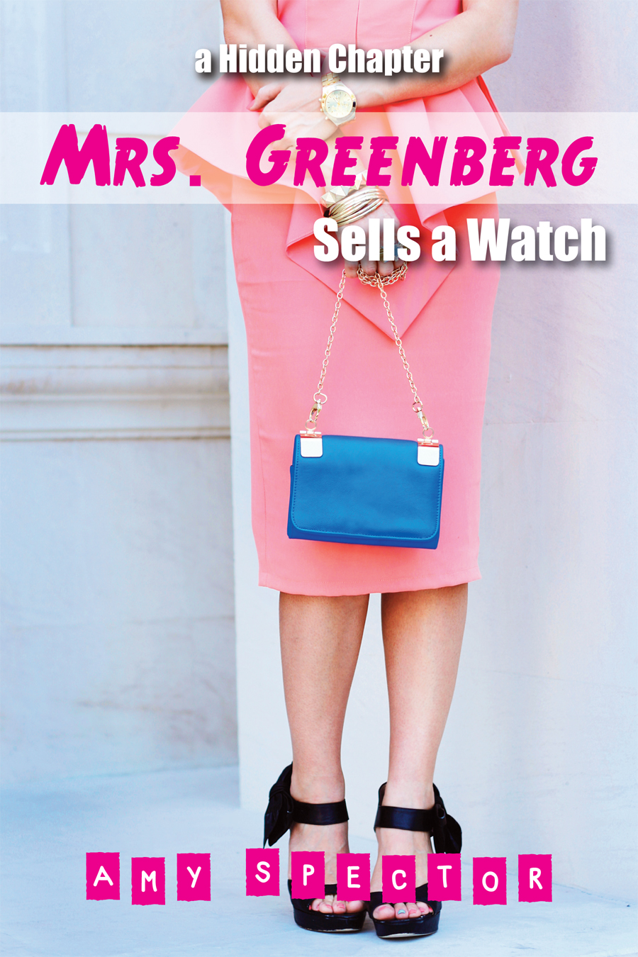 Mrs. Greenberg Sells a Watch    Grant Cooper Book 1    Available as download with    Cold Fingers (Cold Fingers Book 1)
