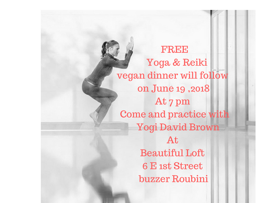 Yoga Practice - Please join us for FREE YOGA practice with Yogi David Brown .Bring your yoga mat and comfortable clothes ;-)