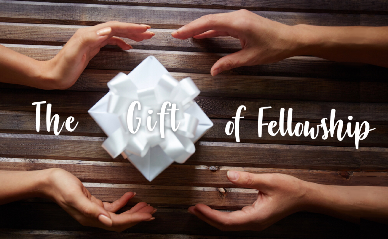 The gift of fellowship.001.jpg