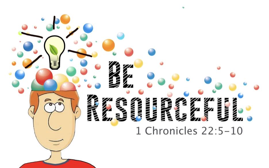 Be Resourceful.001.jpeg